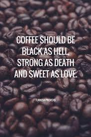 Resultado de imagen de frase sobre el cafe