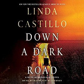 "Another must-listen from my #AudibleApp: ""Down a Dark Road: A Kate Burkholder Novel"" by Linda Castillo, narrated by Kathleen McInerney."