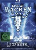 Live at Wacken 2015: 26 Years Louder Than Hell [Blu-ray] [2015]