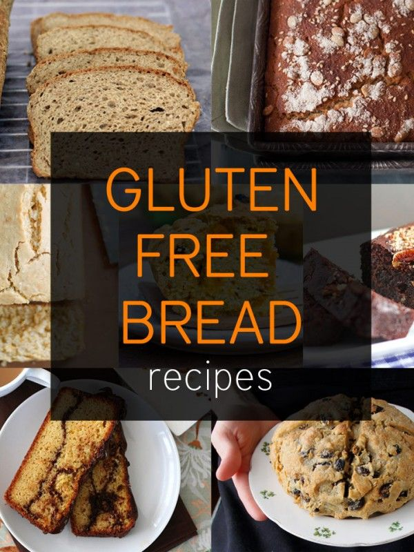 7 Gluten Free Bread Recipes - for our extended family parties