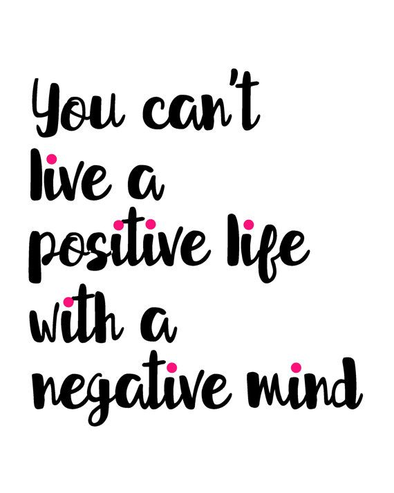 Monochrome inspirational quote printable wall art, black white pink print, You Can't Live A Positive Life With A Negative MindWendi DiPerri Sanden