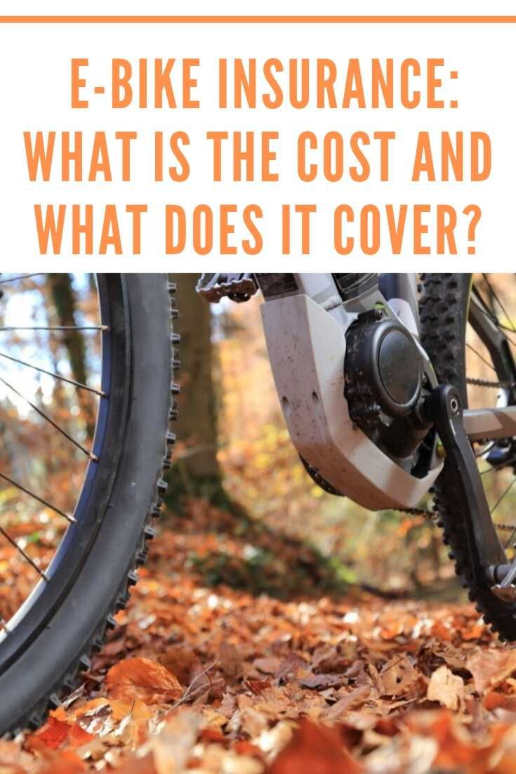 E Bike Insurance What Is The Cost And What Does It Cover Bike