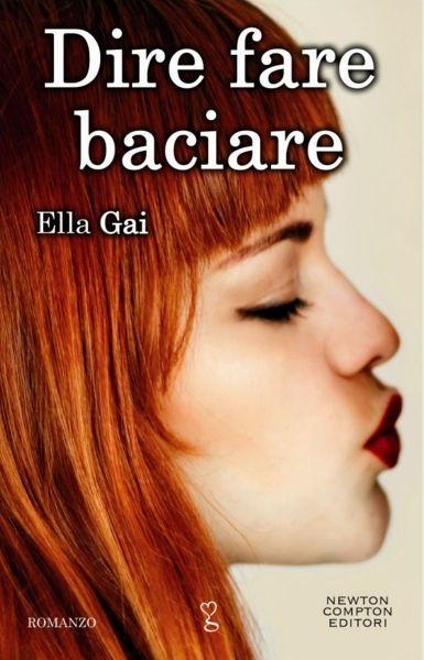 Copertina del mio libro Dire Fare Baciare