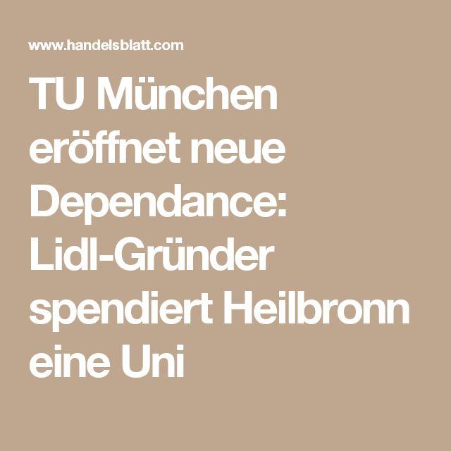 TU München eröffnet neue Dependance: Lidl-Gründer spendiert Heilbronn eine Uni