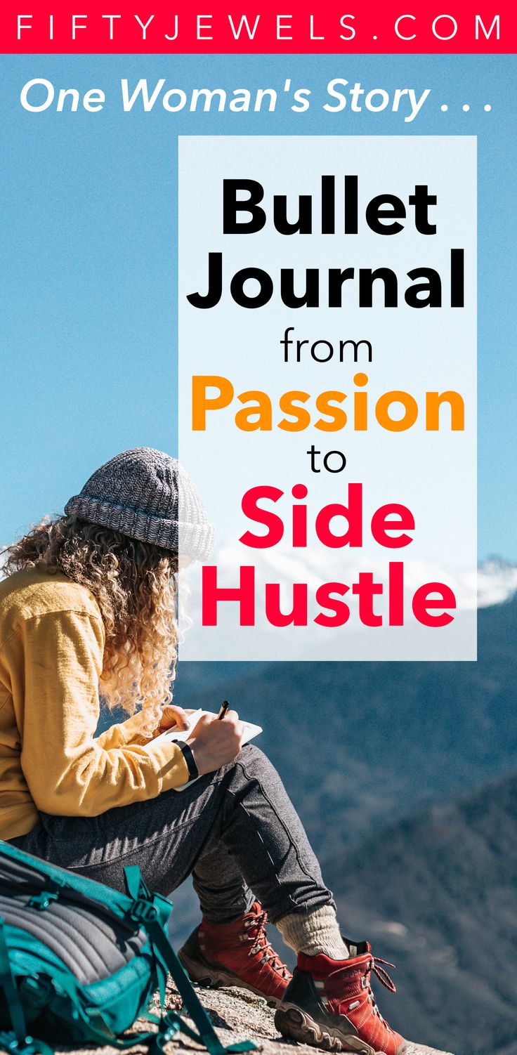 Best Bullet Journal Ideas – From Passion to Side Hustle – Bullet Journal Ideas