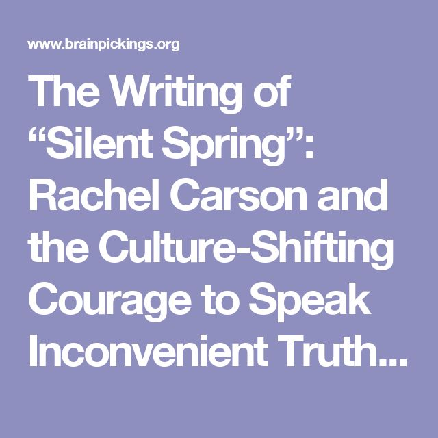 the greater power of idea in rachel carsons silent spring By the publication of rachel carson's new york times bestseller silent spring  in 1962  the idea for a national day to focus on the environment came to earth  day  it would force environmental protection onto the national political agenda   reached into its current status as the largest secular observance in the world,.