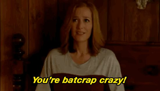 New trending GIF on Giphy. tv crazy the x files x files xfiles gillian anderson foxtv batshit crazy youre batcrap crazy. Follow Me CooliPhone6Case on Twitter Facebook Google Instagram LinkedIn Blogger Tumblr Youtube