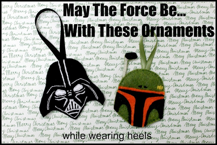 Felt Star Wars Ornament tutorial 'The Force is Strong' with these ornaments -  While Wearing Heels