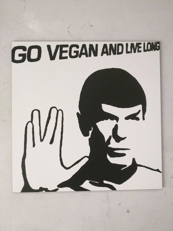 """Limited Edition 1 of 150 Original Artwork """"Go Vegan and Live Long!"""" featuring Spock from Star Trek Signed on back L3f0u 8x8"""