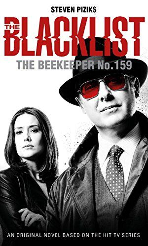 The Blacklist - The Beekeeper No. 159 - A brand-new original The Blacklist novel. Raymond Reddington brings Elizabeth Keen a new Blacklister: the Bodysnatcher, an unnamed, unknown man who has turned kidnapping into an art form. But when Lizzie and the team move to intercept the Bodysnatcher, they discover that he is not their real target. Their real target is much more sinister and it will take all their strength and dedication to resist him - and to discover what Reddington is really after