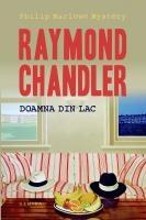 Raymond Chandler - Doamna din lac