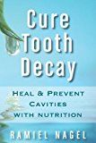 """For today's Real Food Quote Monday I'm quoting from Ramiel Nagel's """"Cure Tooth Decay."""" He reveals the inconsistency in the modern theory of tooth decay."""