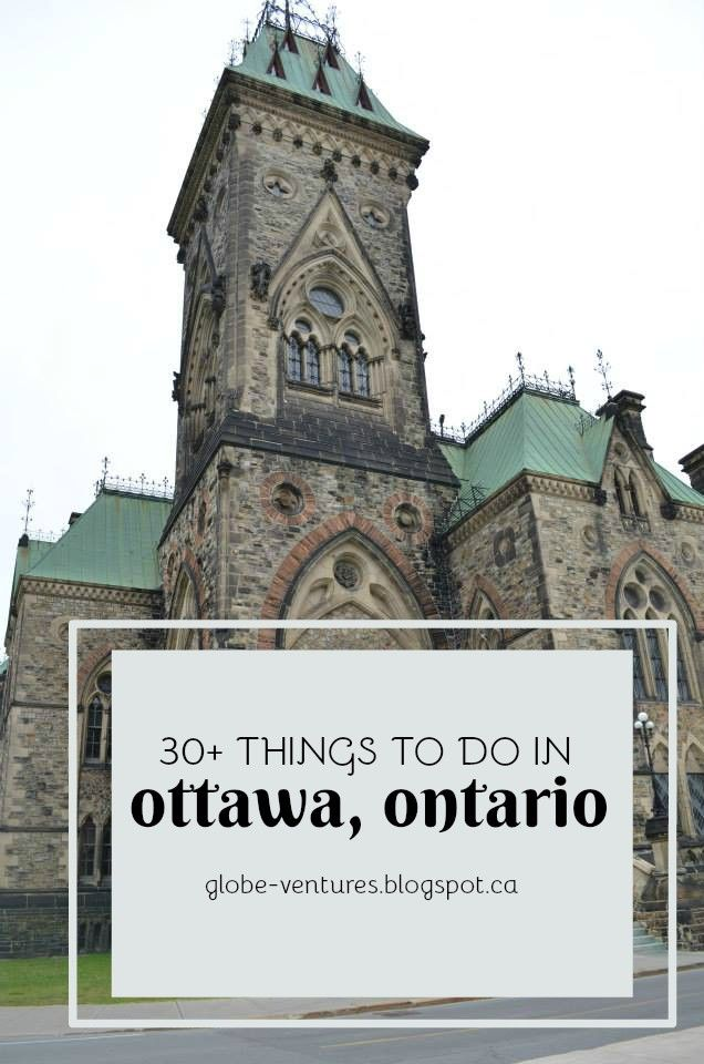 Huge List of Things To Do In Ottawa, Ontario