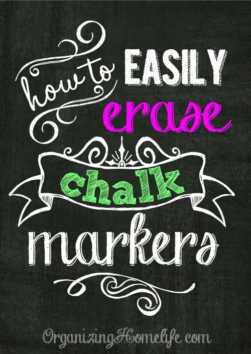 How to Erase Chalk Markers Easily   Organizing Homelife