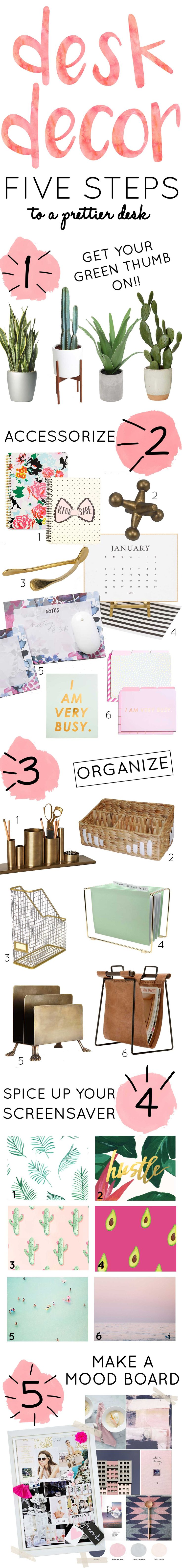 Desk Decor! 5 steps to making your work space prettier.