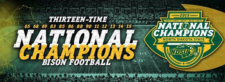 NDSU Bison Empire! 5 consecutive FCS National Championships! They just keep getting better... Go Bison!!!