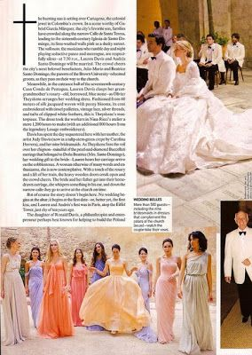 In the beautiful port city of Cartagena, with helicopters buzzing overhead and nine designers for as many bridesmaids, Lauren Davis wore min...