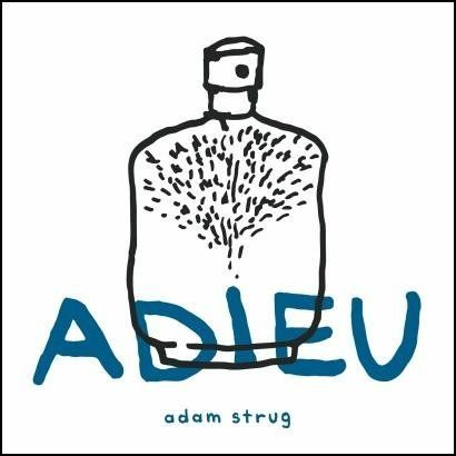 Adieu - Adam Strug