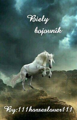 Biely bojovník #wattpad #fantasy