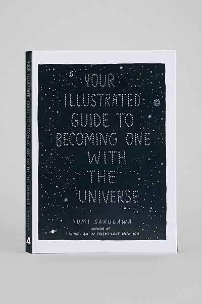Your Illustrated Guide To Becoming One With The Universe By Yumi Sakugawa - Urban Outfitters