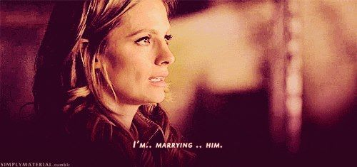 """""""I'm...marrying...him."""" Kate Beckett; Castle TV show"""