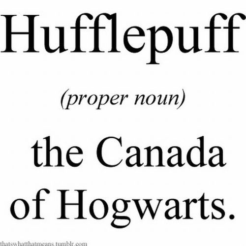 canada. i feel like this is a harry potter joke and a how i met your mother joke all in one. <3.