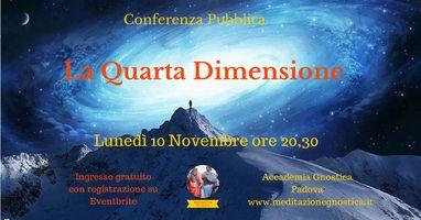 Conferenza -La Quarta Dimensione- Lunedì 10 novembre 2014 ore 20,30 Ingresso gratuito con registrazione qui: http://www.eventbrite.it/e/biglietti-conferenza-la-quarta-dimensione-14103256219