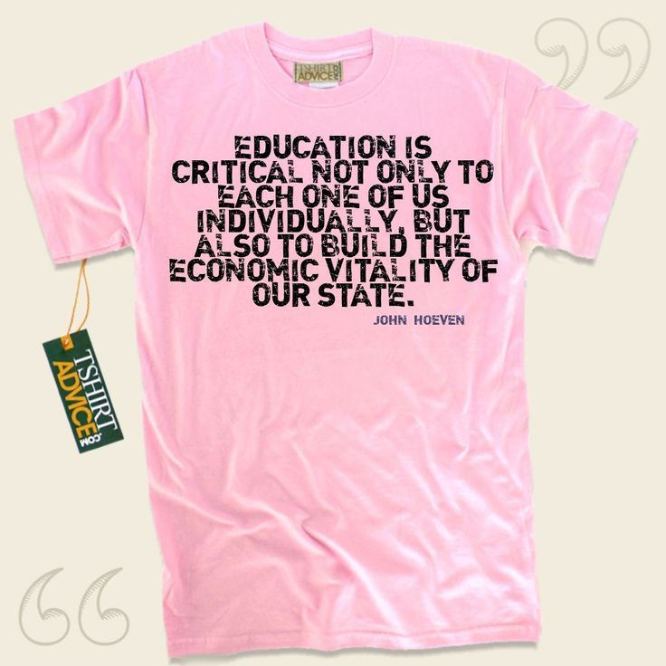 Education is critical not only to each one of us individually, but also to build the economic vitality of our state.-John Hoeven This unique  words of wisdom t shirt  won't ever go out of style. We offer you ageless  saying tshirts ,  words of knowledge tops ,  beliefs t shirts , and also ... - http://www.tshirtadvice.com/john-hoeven-t-shirts-education-is-wisdom-tshirts/