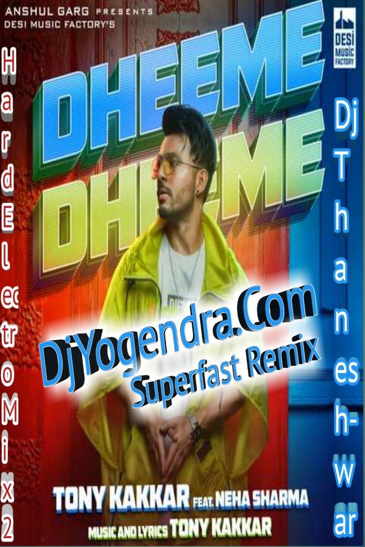 Superfast Dheeme Dheeme Hard Electro Bass Mix Dj Thaneshwar Mixing Dj New Dj Song Dj Songs