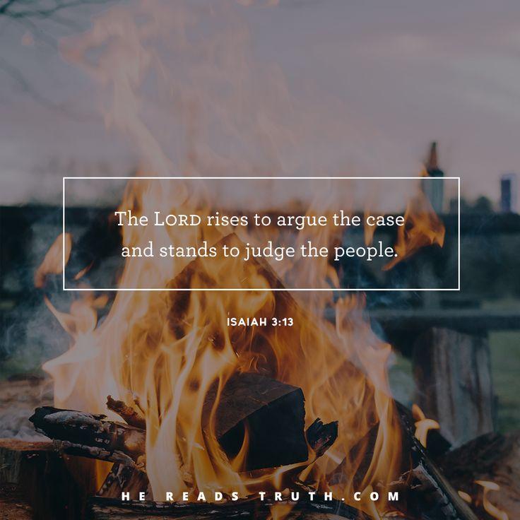 Judah's Leaders Judged | hereadstruth Lent 2017: You Are Mine Day 4: Judah's Leaders Judged Isaiah 3:1-26, Isaiah 4:1-6, Exodus 13:21-22, Hebrews 10:10-14
