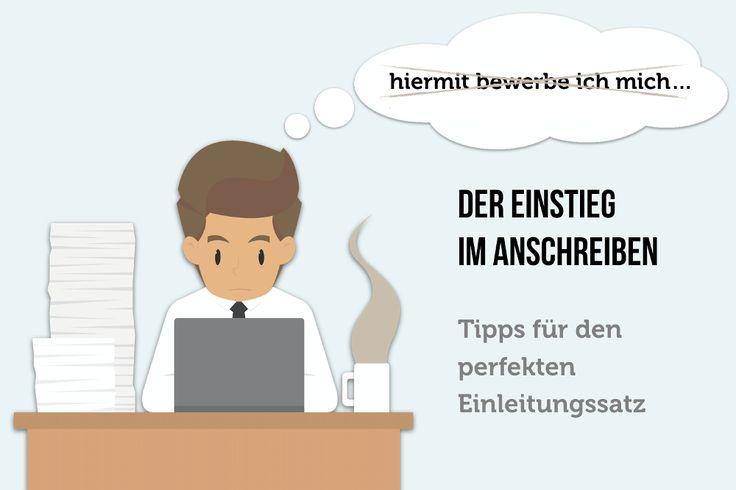 Viele Beispiele für Einleitungssätze in der Bewerbung ✔ Darauf achten Personaler ✔ Konkrete Formulierungstipps für das Anschreiben ✔  http://karrierebibel.de/anschreiben-einstieg-einleitungssatz/
