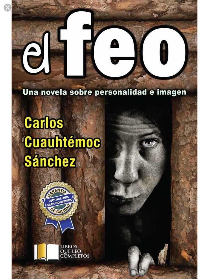 El feo de Carlos Cuauhtémoc Sanchez | Bajar libros pdf