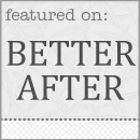 Better After