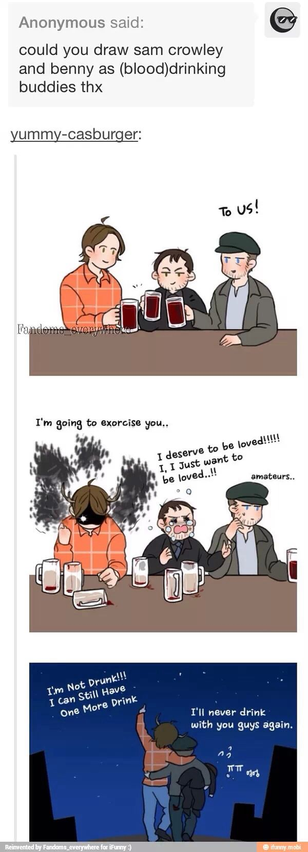Sam, Crowley and Benny as Blood-drinking buddies XD >>> but, but teensy!Crowley's tiny little tail!!