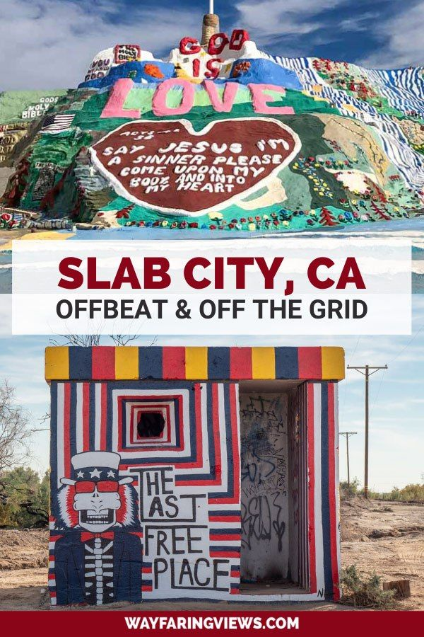 Learn About Slab City California With This Offbeat Guide For Visiting Find Things To Do In Slab City And Learn About With Images Slab City Trip Planning California Travel