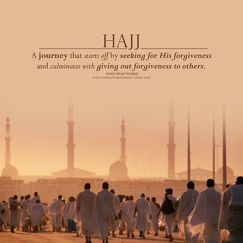 Hajj means forgiveness.