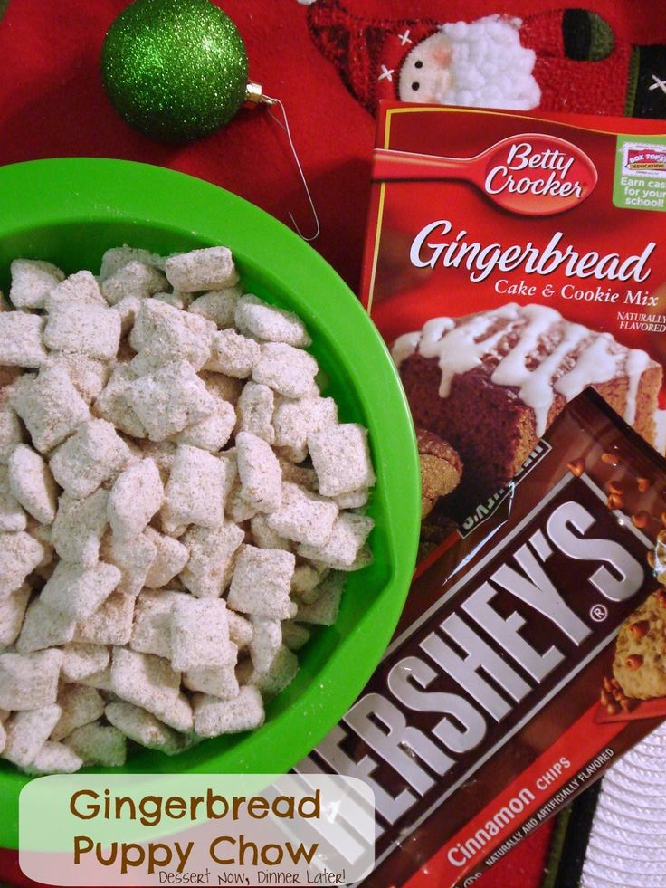 Dessert Now, Dinner Later! : Gingerbread Puppy Chow recipe Christmas