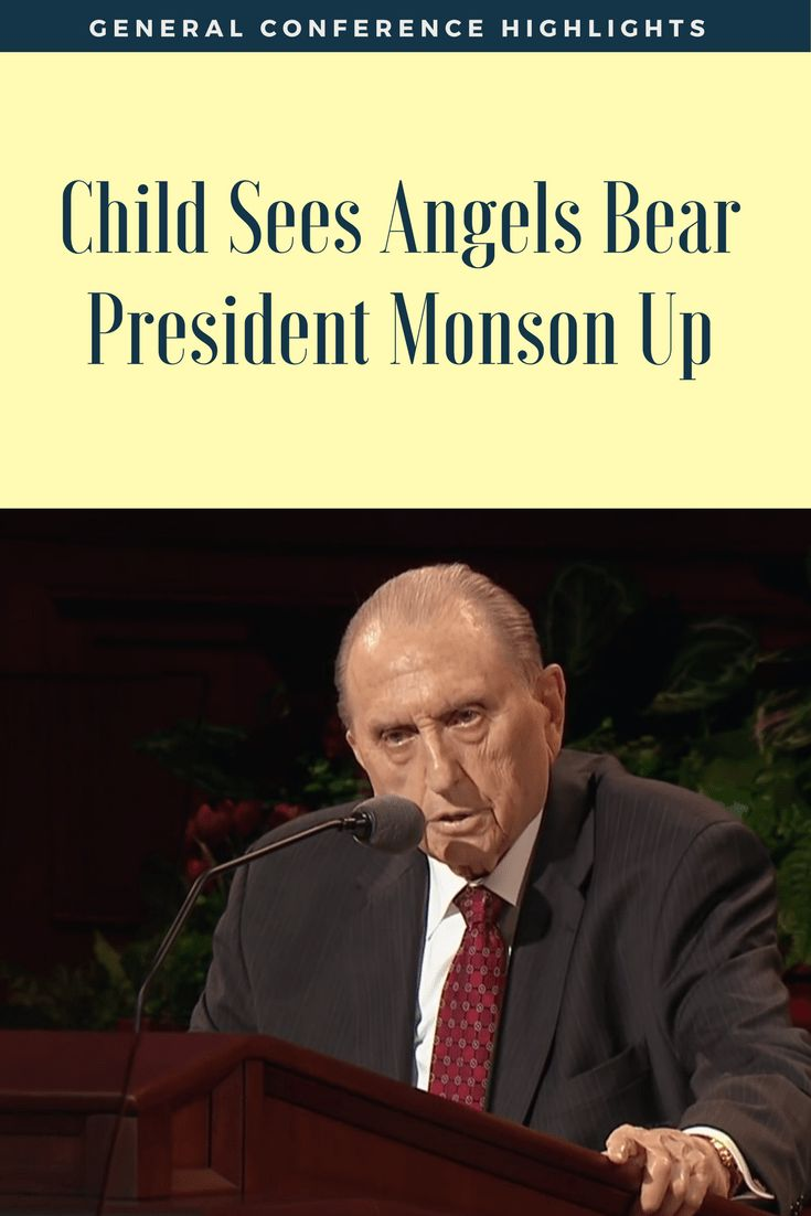 #LDSConf Memories: Child Sees Angels Bear President Monson Up During October 2015 Sunday Morning Session