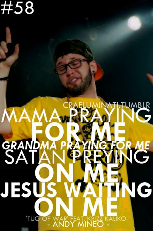 Dat face doe, lol Andy Mineo is the best rapper ever