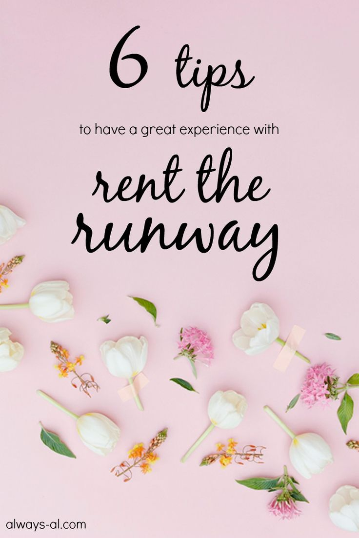 Six Tips to Have a Great Experience with Rent the Runway