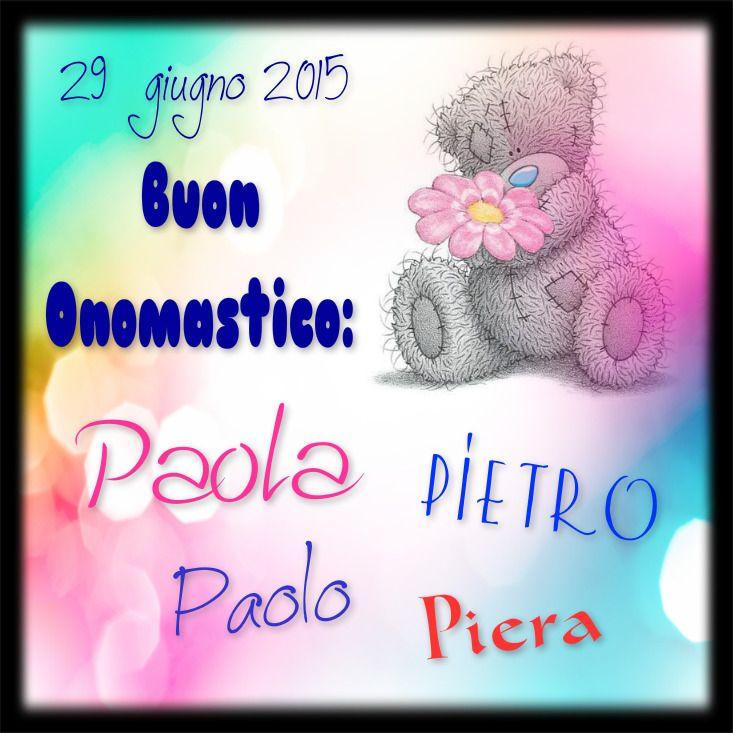 Buon Onomastico Paolo Pietro Paola Piera