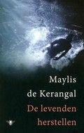 De levenden herstellen. Maylis Kerangal. Als de ouders van een 19-jarige jongen in een onomkeerbare coma om toestemming worden gevraagd voor orgaandonatie staan ze voor een zware beslissing.