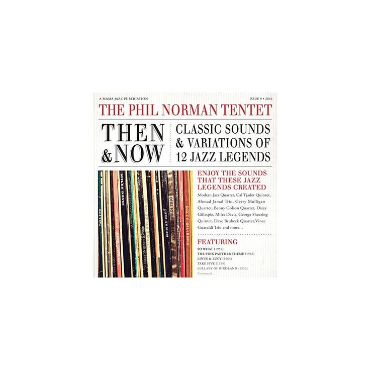 Phil Tenet Norman - Then & Now: Classic Sounds & Variations of 12 Jazz (CD)