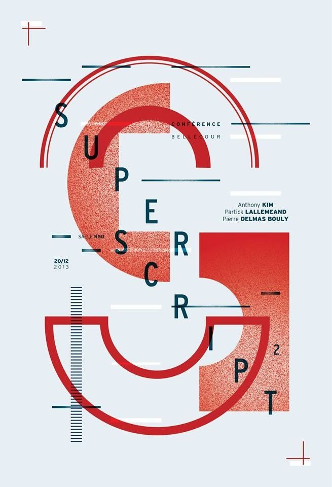 """""""Super Script"""", (2013) - Poster for an Conference by Julien Baïamonte &Florian Fromager of 'Choses et'."""