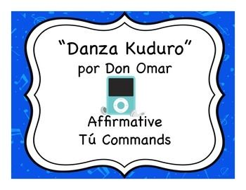 "Spanish informal commands - taught through the song ""Danza Kuduro"" by Don Omar"