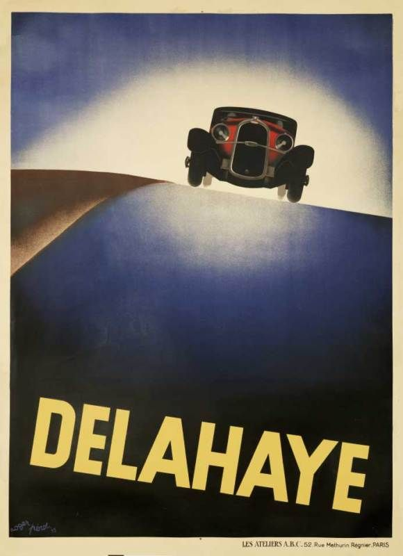 French Art Deco poster for Delahaye Automobiles 1930  (Art Deco or deco, is an eclectic artistic and design style that began in Paris in the 1920s and flourished internationally throughout the 1930s and into the World War II era.The style influenced all areas of design, including architecture and interior design, industrial design, fashion and jewelry, as well as the visual arts such as painting, graphic arts and film)