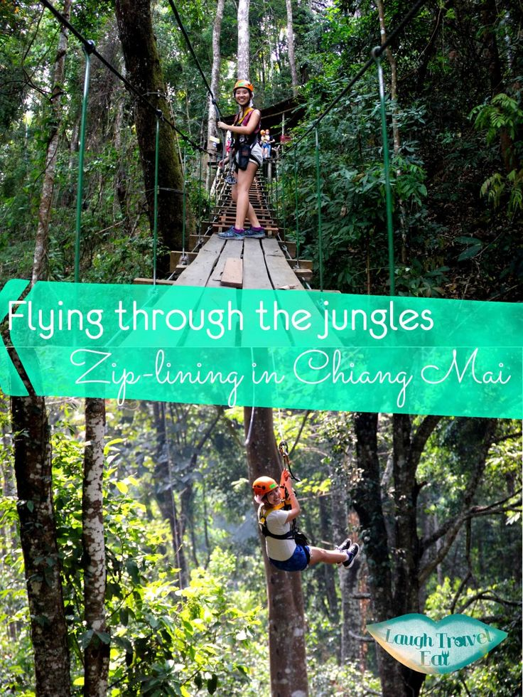 Zip lining is a good way for us to get a feel of what it feels like to fly, and you can do just that in Chiang Mai up in the mountains