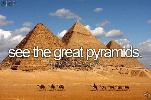 see the great pyramids.