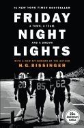 Friday Night Lights: A Town, a Team, and a Dream by H.G. Bissinger With a new afterword by the author  Return once again to the timeless account of the Permian Panthers of Odessa--the winningest high-school football team in Texas history. Odessa is not known to be a town big on dreams, but the Panthers help keep the hopes and dreams of this small, dusty town going.