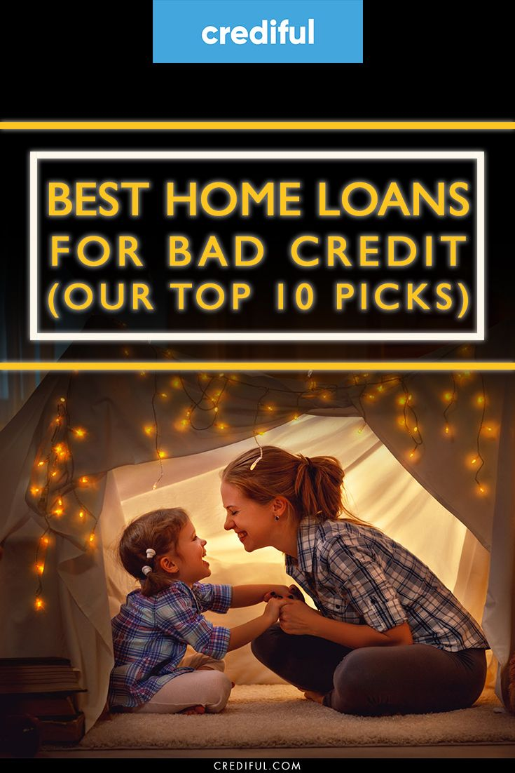 9 Best Mortgage Loans For Bad Credit Of 2020 In 2020 Bad Credit